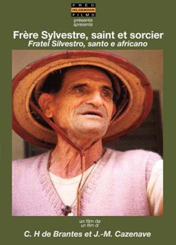 Frère Sylvestre, saint et sorcier